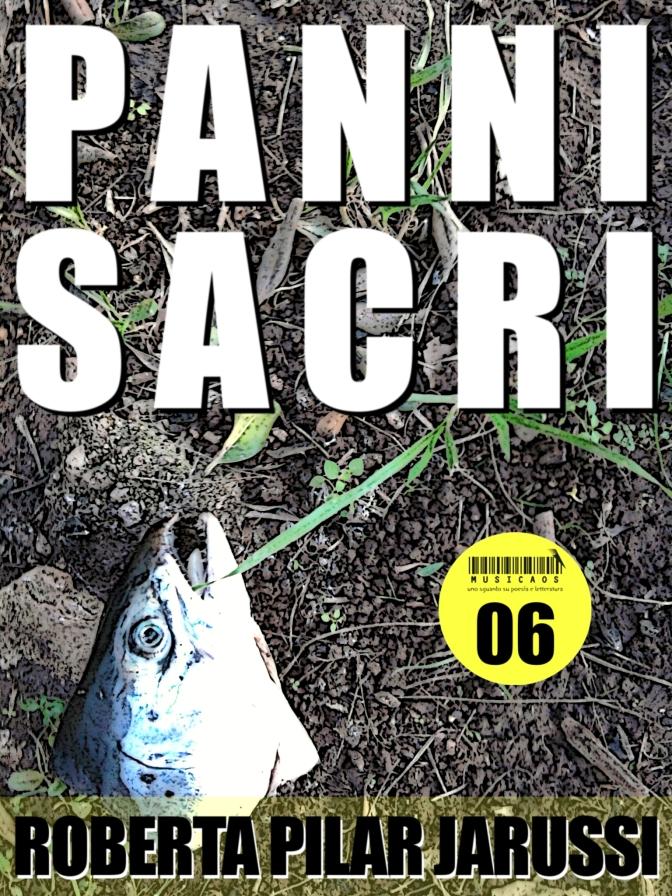 "Novità: ""Panni sacri"" di Roberta Pilar Iarussi, ebook 06 Musicaos.it"