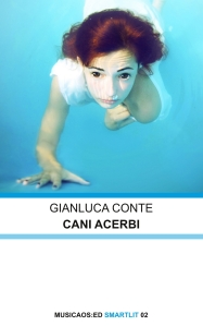 COVER Gianluca Conte CANI ACERBI musicaos_ed - smartlit 2