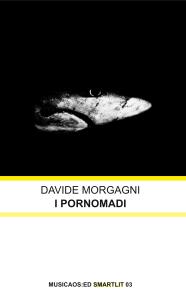cover_davidemorgagni_ipornomadi_smartlit03_musicaosed
