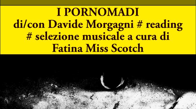 16 Maggio 2014 – I PORNOMADI di Davide Morgagni al Caffè Letterario (Lecce)