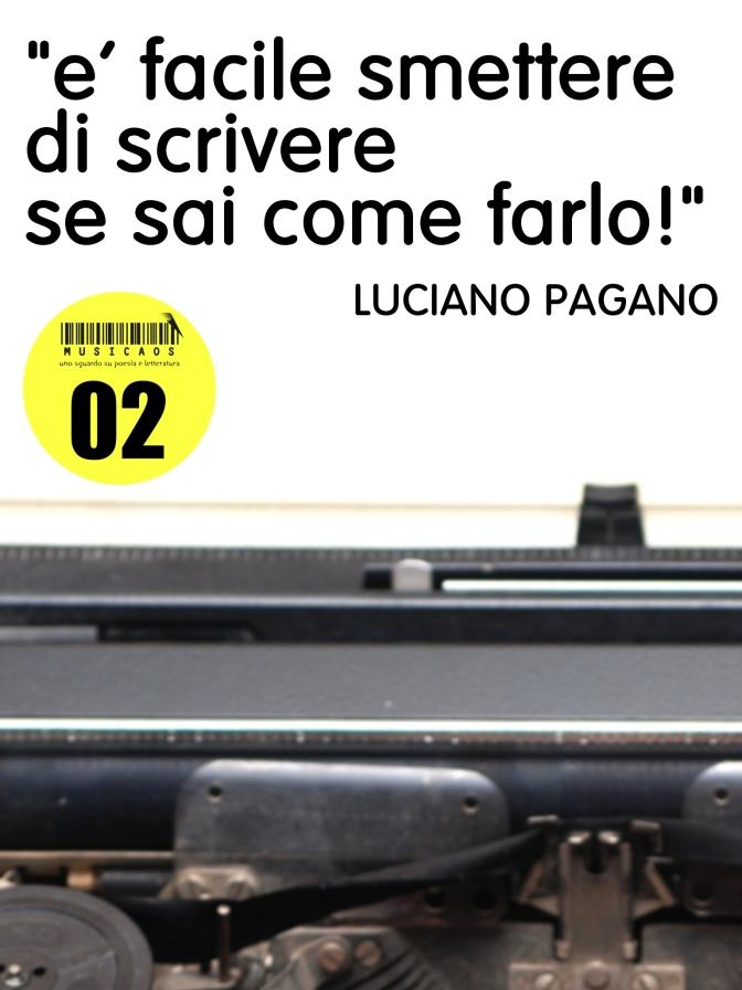 """News: """"È facile smettere di scrivere se sai come farlo"""" di Luciano Pagano, dowload gratuito fino al 15 luglio"""