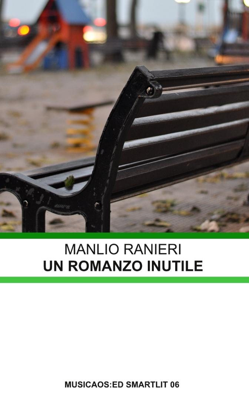 """26 Settembre 2014 – Bari – Anteprima nazionale di """"Un romanzo inutile"""" – Manlio Ranieri"""