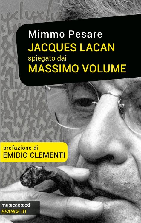 """29 Gennaio 2015 – Lecce – Mimmo Pesare presenta """"Jacques Lacan spiegato dai Massimo Volume"""", Manifatture Knos/Sala Casting dei Cineporti di Puglia"""