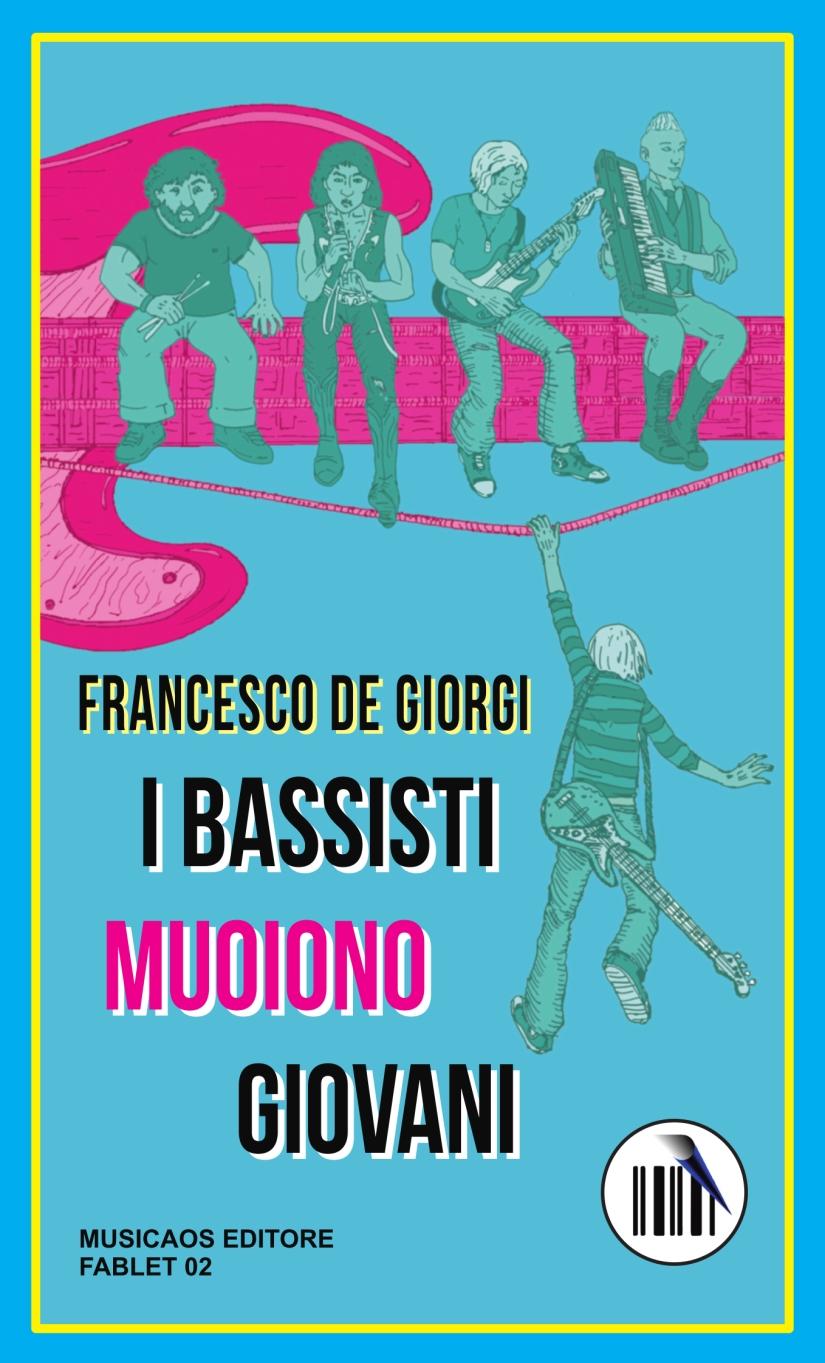 """24 Maggio 2015 – Galatina – Francesco De Giorgi presenta """"I bassisti muoionogiovani"""""""