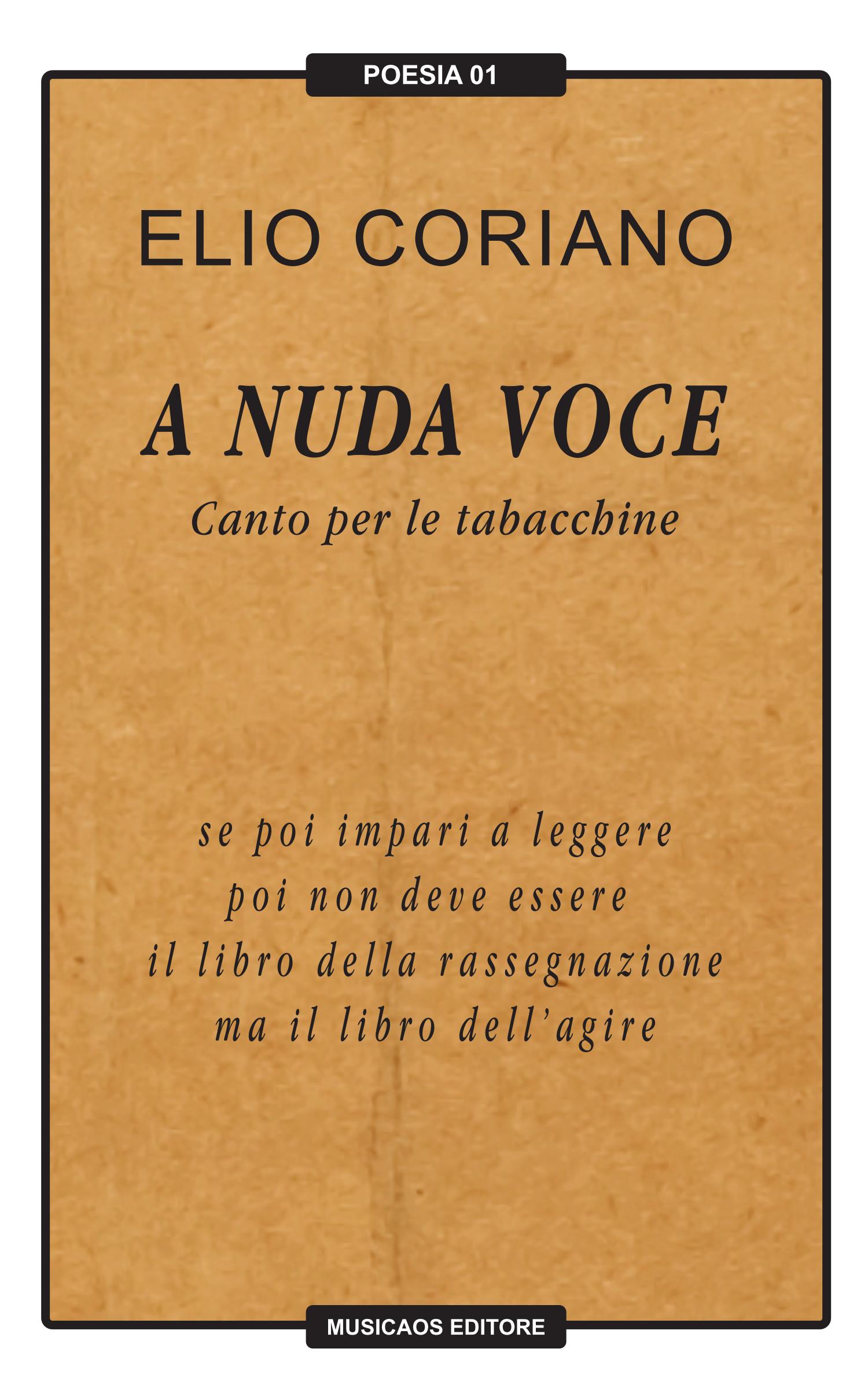 Elio Coriano - A nuda voce - Canto per le tabacchine