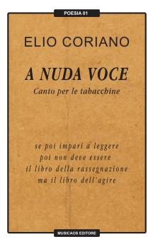 A-nuda-voce-canto-per-le-tabacchine-ElioCoriano-musicaos-editore-poesia-01