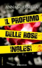 """18 Luglio 2015 – San Foca (Le) – Anna Scarsella ospite del BluFestival con """"Il profumo delle rose inglesi"""""""
