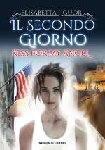 """26 Ottobre 2015 – Brindisi – Elisabetta Liguori presenta """"Il secondo giorno – Kiss for my angel"""", incontro presso laFeltrinelli Point"""