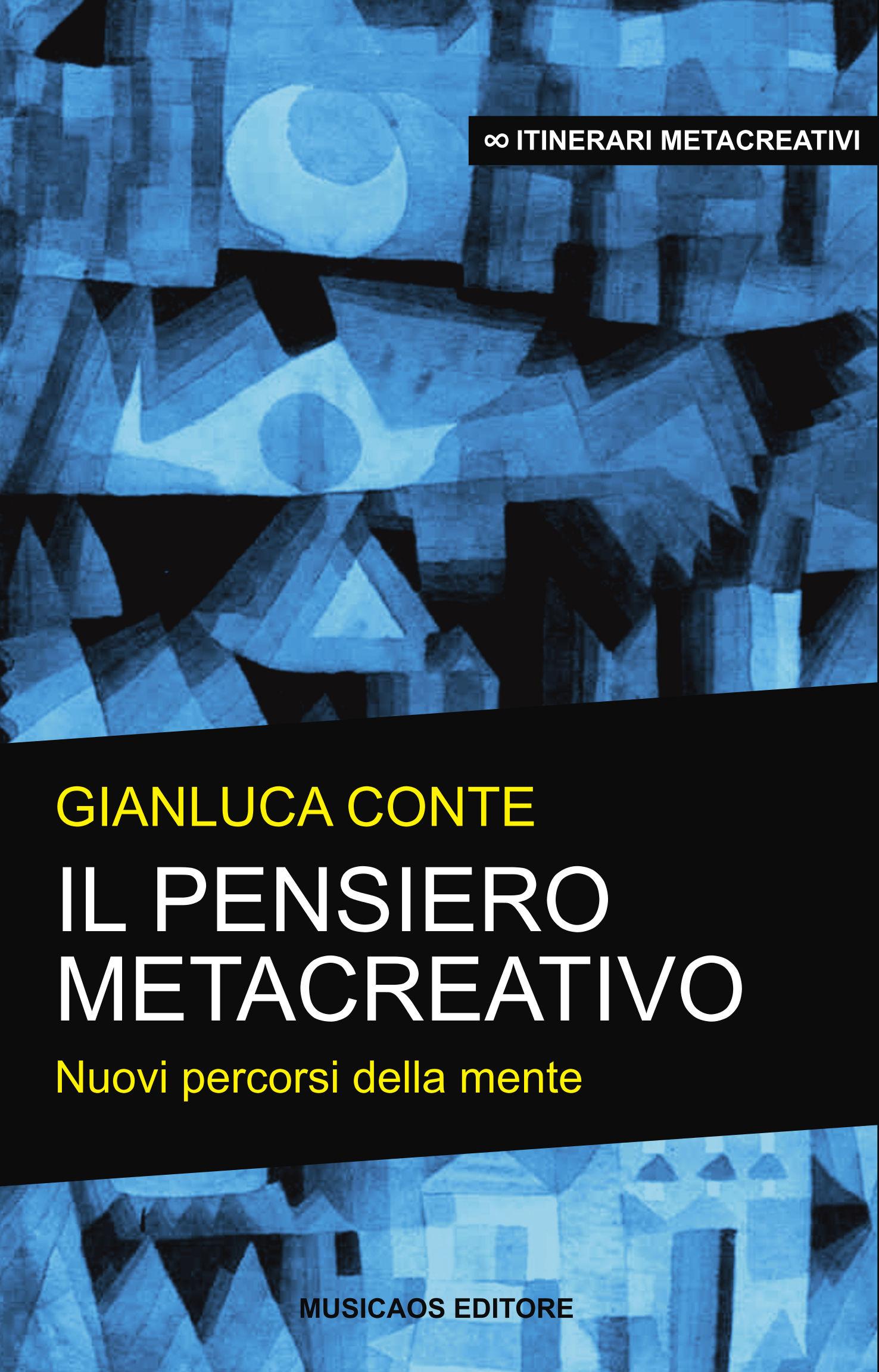 Gianluca Conte - Il pensiero metacreativo