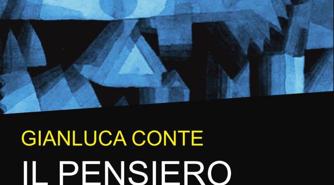"""I nostri titoli: """"Il pensiero metacreativo. Nuovi percorsi della mente"""", di Gianluca Conte"""