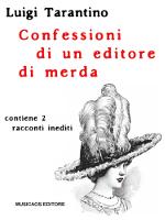 confessioni di un editore di merda
