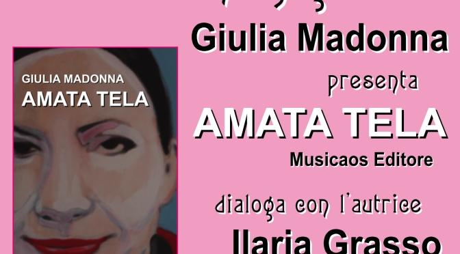 """11 Luglio 2015 – Francavilla al Mare (Ch) – Giulia Madonna presenta """"Amata tela"""""""