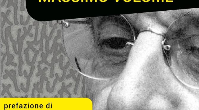 """""""Jacques Lacan spiegato dai Massimo Volume"""", Mimmo Pesare – Prefazione di Emidio Clementi"""