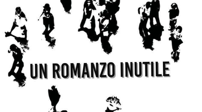 Un romanzo inutile. Manlio Ranieri
