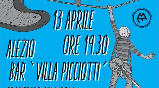"""13 Aprile 2016 – Alezio – Francesco De Giorgi presenta """"I bassisti muoiono giovani"""""""