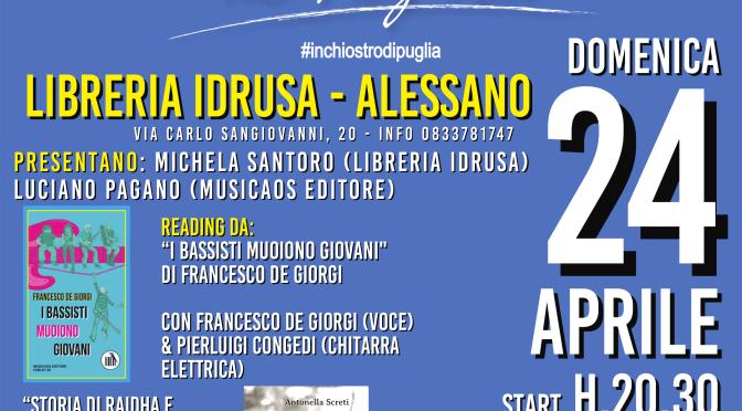 24 Aprile 2016 – Alessano – La Notte di Inchiostro di Puglia da Libreria Idrusa, con Musicaos Editore, e Gusto diVino