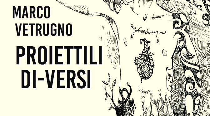 """27 Maggio 2016 – Lecce – Libreria Ergot – Marco Vetrugno presenta """"Proiettili di-versi"""""""