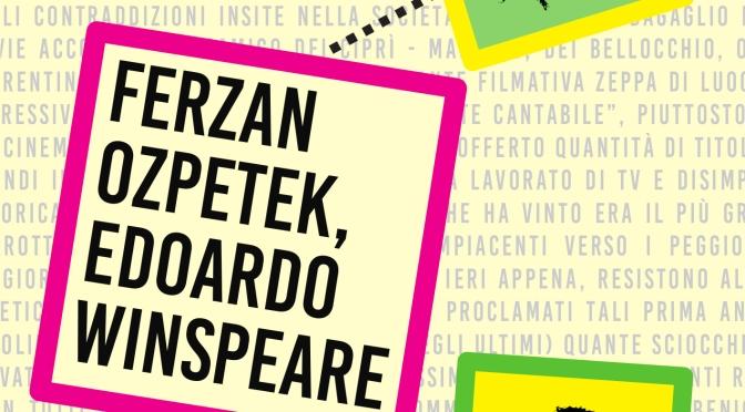 """19 Maggio 2016 – Lecce, Feltrinelli – """"Ferzan Ozpetek, Edoardo Winspeare"""", il nuovo libro di Vincenzo Camerino"""