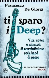 DEGIORGI-Ti-sparo-i-Deep-Musicaos-Editore