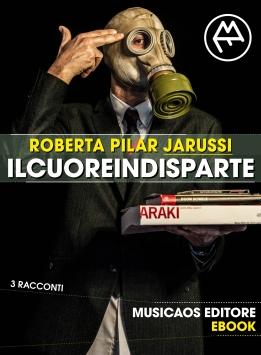 JARUSSI-Il-cuore-in-disparte-Racconti-Musicaos-Editore