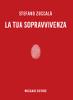 zuccala-la-tua-sopravvivenza-fablet-04-musicaos-editore
