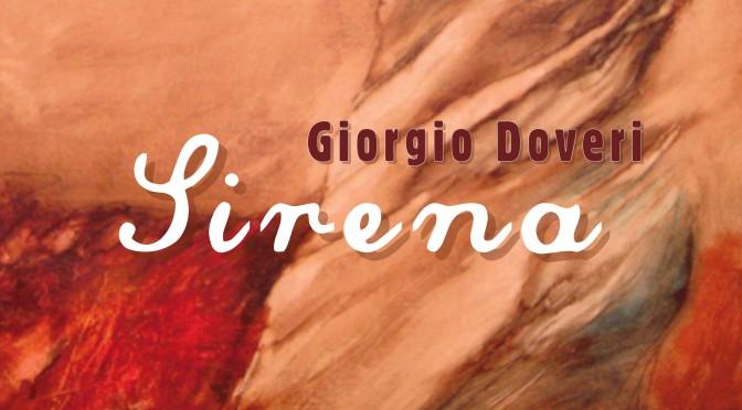 """Venerdì 13 aprile 2018 · Giorgio Doveri presenta """"Sirena"""" presso la Biblioteca Comunale """"L. De Simone"""" di Arnesano"""