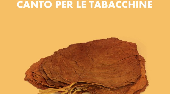 """I nostri titoli: """"A nuda voce. Canto per le tabacchine"""", di Elio Coriano"""