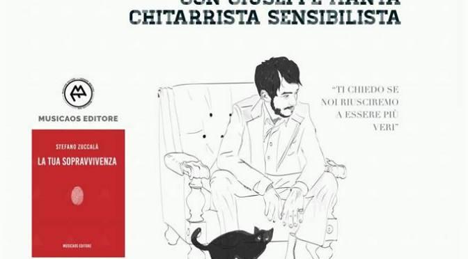 """Giovedì 19 aprile 2018 ⋅ Arci Eutopia ⋅ Galatina ⋅ Reading da """"La tua sopravvivenza"""", con Stefano Zuccalà e Giuseppe Manta"""