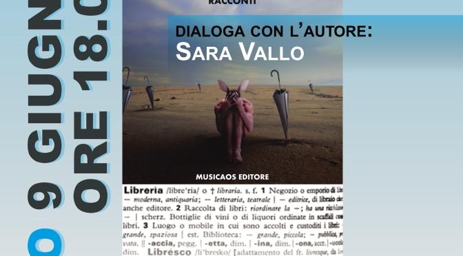 """Sabato 9 giugno 2018 – I """"Felici diluvi"""" di Graziano Gala a Chieti, con Sara Vallo, ospiti della Libreria De Luca"""