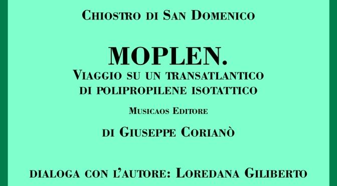 """Mercoledì 4 luglio 2018 – Gallipoli (LE) – """"Moplen"""", Giuseppe Corianò ospite del Chiostro di San Domenico"""