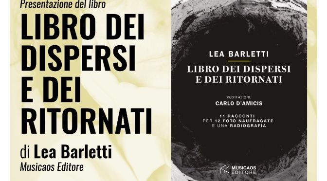"""Mercoledì 11 luglio 2018 – Martano – Farmacia Letteraria Corte Grande – Lea Barletti presenta il """"Libro dei dispersi e dei ritornati"""""""